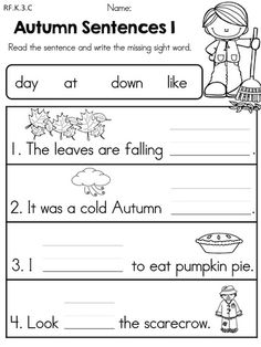 Autumn Sentences >> Complete the sentences by writing the missing sight word >> Part of the Autumn Kindergarten Language Arts Worksheets Packet