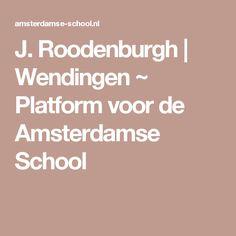 J. Roodenburgh   Wendingen ~ Platform voor de Amsterdamse School