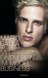 Mario Galla - Mit einem Bein im Model Business