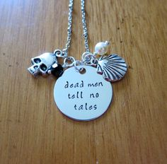 Pirates of the Caribbean Inspired Necklace. Dead men tell no tales. Girly Pirate Necklace. Hand stamped Pirates of the Caribbean Necklace.