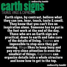 Earth signs Taurus, Virgo and Capricorn Capricorn Earth Sign, Capricorn And Virgo, Astrology Zodiac, Astrology Signs, Capricorn Rising, Horoscope Signs, Zodiac Facts, Zodiac Signs, Taurus Facts