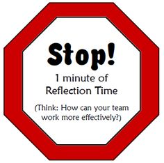 Team Stop Signs - Print these stop signs out and use them to help kids refocus when their team becomes noisy or off-task. One minute of reflection time is frequently all it takes!