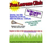 Free lacrosse clinic for new and returning players where they can learn the rules, basic stick skills, and team strategies. All girls and boys going into 3rd grade through high school are invited to participate. Equipment will be provided for those who have none. Register at the clinic at 8:30 a.m. or online at www.mclaxclinic.win. Saturday Jun 18, 2016 at 9 am.