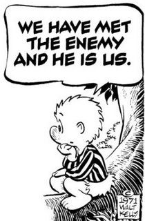 "The oft quoted line ""We have met the enemy and his is us"" is the creation of American cartoonist and animator Walt Kelly (1913-1973), who is best known for his newspaper comic strip Pogo. It concerns the adventures of a group of animals living in the Okefenokee Swamp, the main character being Pogo the Possum. Dating from 1948, the strip was a landmark in its use of political and social satire, even being courageous enough to attack Senator Joseph McCarthy's communist."
