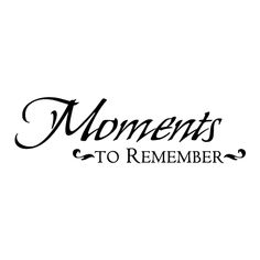 Moments To Remember [photo wall idea] quotes classroom quotes decals quotes decals kitchen quotes decals office Love Quotes For Him, Cute Quotes, Words Quotes, Sayings, Good Instagram Captions, Instagram Quotes, Photo Memory Quotes, Making Memories Quotes, Scrapbook Quotes