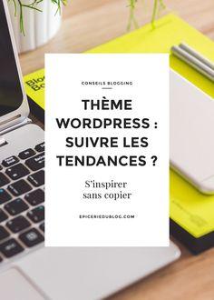 Héhé ... Thème wordpress tendance et comment savoir quel thème Wordpress est utilisé sur un blog?
