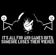 """It's all Fun and Games until someone Loses a Wiener."" Funny camping naughty T-shirt from DonkeyTees.com. get 15% off by using code: PINNING"