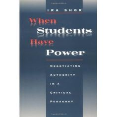 When Students Have Power: Negotiating Authority in a Critical Pedagogy (Paperback)  http://flavoredbutterrecipes.com/amazonimage.php?p=0226753557  0226753557