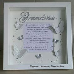 'Grandma' 3D butterfly frame with poem. All hand drawn and hand cut. Can be made in various colours. Www.facebook.com/eleganceinvitationscards