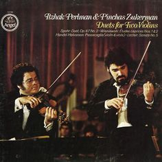 Itzhak Perlman, Pinchas Zukerman - Duets For Two Violins at Discogs