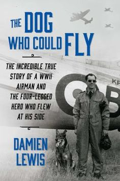 The true account of a German shepherd who was adopted by the Royal Air Force during World War II, joined in flight missions, and survived everything from crash-landings to parachute bailouts--ultimately saving the life of his owner and dearest friend. In the winter of 1939 in the cold snow of no-man's-land, two loners met and began an extraordinary journey that would turn them into lifelong friends.