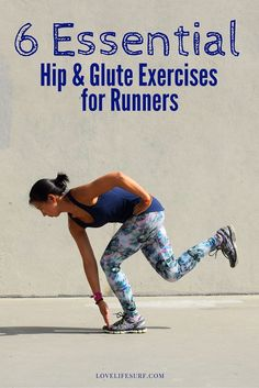 Weak glutes are a common among runners. Work on strengthening and stabilizing your lower body with the 6 hip and glute exercises for runners.