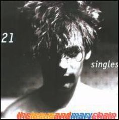 21 Singles, 1984-1998, Jesus & Mary Chain