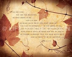 Christian Gift - Christian Art - Bible Verse - Scripture Artwork - Inspirational Art - Words of Jesus - Words to Live By - ABIDE - John 15