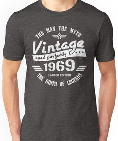 acb80de46 Vintage 1969 - 49th Birthday Gift For Men Unisex T-Shirt #TWO 30th Birthday