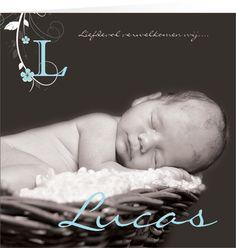 Lucas E - Unieke geboortekaartjes met foto www.kaartjevanons.nl