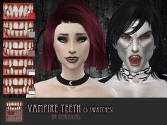 These teeth are part of the vampire set: Check it out here! There are 5 swatches for both genders. Download here