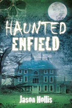 More to Haunted Enfield than the Poltergeist