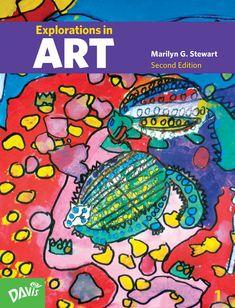Explorations in Art, Second Edition, Grade 1 #ArtCurriculum #ArtTextbook #ElementaryArt #MarilynStewart