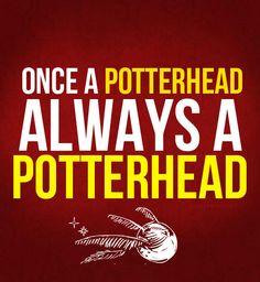 Once a Potterhead ...