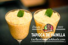 Receta de Tapioca de Vainilla, aprende como preparar la tapioca este delicioso postre fácil y rápido de hacer y se puede comer frío o caliente.