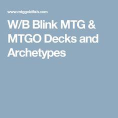 W/B Blink MTG & MTGO Decks and Archetypes