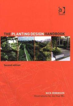 The Planting Design Handbook by Nick Robinson