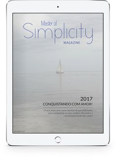 Bimonthly magazine about minimalism, simple living and wellness created by Fátima Teixeira, the founder of the project Master of Simplicity.  Here you read about minimalist life, simplicity, organisation, intentional living, sustainability and healthy lifestyle! You can also find news, catalogs and discount coupons! Discount Coupons, Simple Living, Magazine Covers, Hygge, Declutter, Sustainability, Healthy Lifestyle, Blog, Wellness
