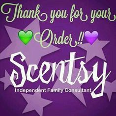 Thank you for your order! From your #Scentsy Consultant https://yourhousewillsmellgreatwithkris.scentsy.us/
