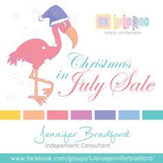 #christmasinjuly #lularoe #sale #lularoejenniferbradford 7-25-16 and 7-26-16