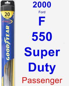 Passenger Wiper Blade for 2000 Ford F-550 Super Duty - Hybrid
