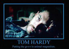 grrrr Tom Hardy