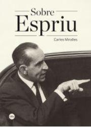 Carles Miralles se centra en la llengua literària d'Espriu, tan allunyada del model dels noucentistes.
