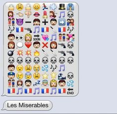 Les Miserables in emoji. Brilliant.
