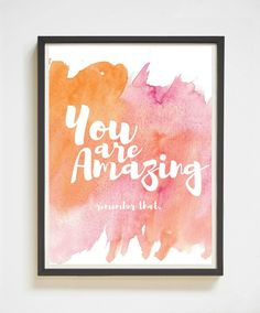 You Are Amazing | Inspirational Quote Print | Printable Art | Instant Download | Watercolor | Quote Poster | Fitness Motivation | Wall Art