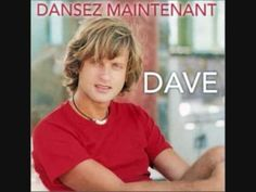 DANSEZ MAINTENANT....Dave