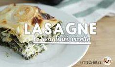 Lasagne: le migliori ricette sempre a portata di mano