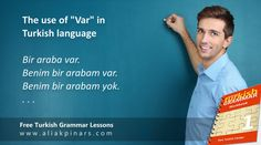 """Free Turkish lessons: Var and Yok in Turkish language. VAR The word """"var is """"There is / are"""" in Turkish. For example: Bir problem var. There is a problem. VAR MI? When you add """"mı?"""" question word to """"var"""", it… Turkish Lessons, Turkish Language, This Or That Questions"""