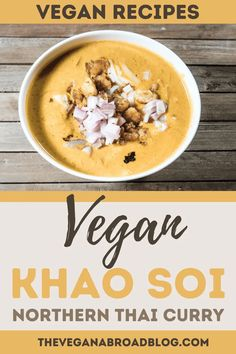 Khao Soi (Northern Thai Curry) is one of the most popular dishes in Northern Thailand. This Thai curry leaves out the chicken, egg noodles, and fish sauce while still full of authentic Thai flavor. This bold and fragrant Vegan Khao Soi recipe is easy to make and oh so satisfying. You've got to taste this Vegan Khao Soi! #recipethailand #recipeeasy Easy Vegan Soup, Quick Vegan Meals, Best Vegan Recipes, Curry Recipes, Dairy Free Recipes, Sweet Recipes, Vegetarian Recipes, Healthy Meals, Soup Recipes