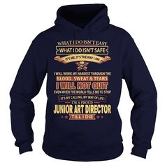 JUNIOR ART DIRECTOR T-Shirts, Hoodies. ADD TO CART ==► https://www.sunfrog.com/LifeStyle/JUNIOR-ART-DIRECTOR-Navy-Blue-Hoodie.html?id=41382