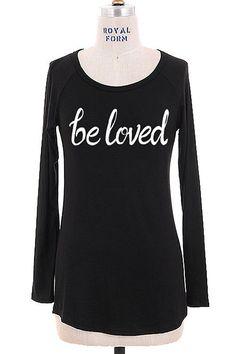 """""""Be Loved"""" Black Long Sleeve Tee"""
