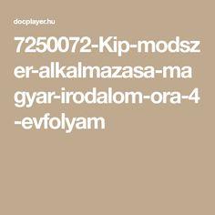 7250072-Kip-modszer-alkalmazasa-magyar-irodalom-ora-4-evfolyam