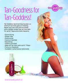 Be beach body ready with Tan Goddess Beach Body Ready, Quick Dry, Your Skin, Mousse, Baby Dolls, Good Things, Beauty, Beauty Illustration, Reborn Dolls