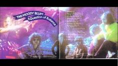 THE MOODY BLUES -- A Question of Balance -- 1970.wmv, via YouTube.