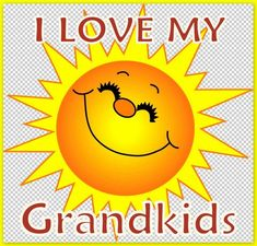 I love my grandkids so much, each one of you bring your special joy to my life.grand doggies too, you all smother me with your love. Cousin Quotes, Grandmother Quotes, Mom And Grandma, Mom Quotes, Family Quotes, Daughter Quotes, Father Daughter, Call Grandma, Grandkids Quotes
