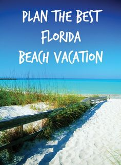 Plan the Best Florida Beach Vacation