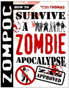 How To Survive A Zombie Apocalypse ~ https://www.facebook.com/thezombiequeen1