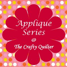 Applique Part 3 - Machine Applique Stitches  Fabulous Tutorial on all kinds of Machine Applique from The Crafty Quilter.........................