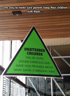 Great Warning Sign to Parents - (Just puzzled why it's green)