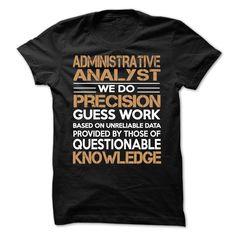 ADMINISTRATIVE ANALYST T Shirt, Hoodie, Sweatshirt